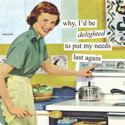 magnets-why-id-be-delighted-to-put-my-needs-last-aga.jpg